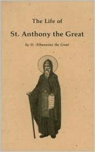 The Life of St Anthony The Great